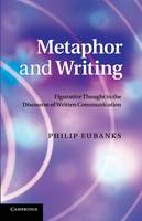 Metaphor and Writing: Figurative Thought in the Discourse of Written Communication (Paperback)