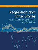 Regression and Other Stories - Analytical Methods for Social Research (Paperback)