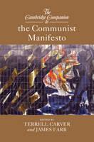 The Cambridge Companion to The Communist Manifesto - Cambridge Companions to Philosophy (Paperback)