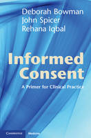 Informed Consent: A Primer for Clinical Practice (Paperback)