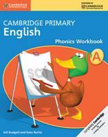 Cambridge Primary English Phonics Workbook A - Cambridge Primary English (Paperback)