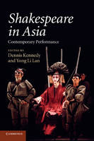 Shakespeare in Asia: Contemporary Performance (Paperback)