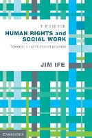 Human Rights and Social Work: Towards Rights-Based Practice (Paperback)