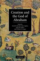 Creation and the God of Abraham (Paperback)