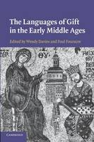The Languages of Gift in the Early Middle Ages (Paperback)