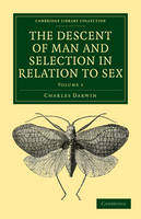 The Descent of Man and Selection in Relation to Sex 2 Volume Paperback Set
