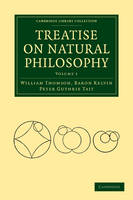 Treatise on Natural Philosophy 2 Volume Paperback Set - Cambridge Library Collection - Mathematics