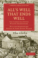 All's Well that Ends Well: The Cambridge Dover Wilson Shakespeare (Paperback)