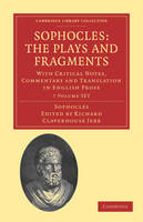 Sophocles: The Plays and Fragments 7 Volume Set: With Critical Notes, Commentary and Translation in English Prose - Cambridge Library Collection - Classics