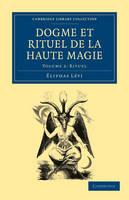 Dogme et Rituel de la Haute Magie - Dogme et Rituel de la Haute Magie 2 Volume Paperback Set Volume 2 (Paperback)