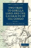 Two Trips to Gorilla Land and the Cataracts of the Congo