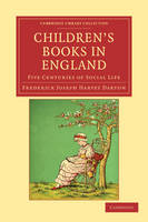 Children's Books in England: Five Centuries of Social Life - Cambridge Library Collection - Literary  Studies (Paperback)