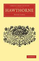 English Men of Letters 39 Volume Set: Hawthorne