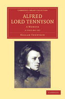 Alfred, Lord Tennyson 2 Volume Set: A Memoir - Cambridge Library Collection - Literary Studies