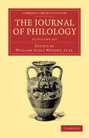 The Journal of Philology 35 Volume Set - Cambridge Library Collection - Classic Journals