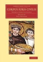 Corpus iuris civilis - Corpus iuris civilis 3 Volume Set Volume 2 (Paperback)