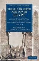 Travels in Upper and Lower Egypt: Volume 3 - Cambridge Library Collection - Egyptology (Paperback)