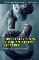 Robustness Tests for Quantitative Research - Methodological Tools in the Social Sciences (Paperback)