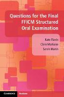 Questions for the Final FFICM Structured Oral Examination (Paperback)