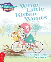 What Little Kitten Wants Red Band - Cambridge Reading Adventures (Paperback)