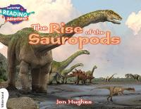 The Rise of the Sauropods White Band - Cambridge Reading Adventures (Paperback)