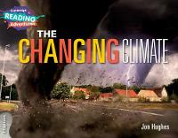 The Changing Climate 3 Explorers - Cambridge Reading Adventures (Paperback)