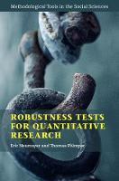Robustness Tests for Quantitative Research - Methodological Tools in the Social Sciences (Hardback)