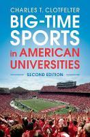 Big-Time Sports in American Universities (Hardback)