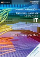 Cambridge International AS and A Level IT Teacher's Resource CD-ROM (CD-ROM)