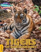 Tigers of Ranthambore Gold Band - Cambridge Reading Adventures (Paperback)