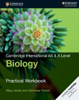 Cambridge International AS & A Level Biology Practical Workbook (Paperback)