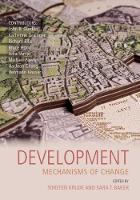 Development: Mechanisms of Change - Darwin College Lectures (Paperback)