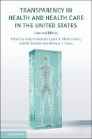 Transparency in Health and Health Care in the United States: Law and Ethics (Paperback)