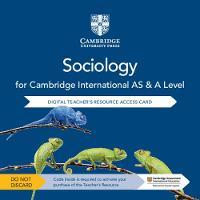 Cambridge International AS & A Level Sociology Digital Teacher's Resource Access Card (Digital product license key)