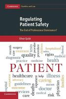 Regulating Patient Safety