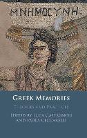 Greek Memories: Theories and Practices (Hardback)
