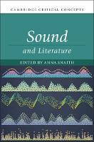 Sound and Literature - Cambridge Critical Concepts (Hardback)