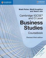 Cambridge IGCSE (R) and O Level Business Studies Revised Coursebook - Cambridge International IGCSE (Paperback)