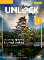 Unlock: Unlock Level 1 Listening, Speaking & Critical Student's Book, Mob App and Online Workbook w/ Downloadable Audio and Video