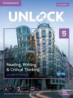 Unlock Level 5 Reading, Writing, & Critical Thinking Student's Book, Mob App and Online Workbook w/ Downloadable Video - Unlock