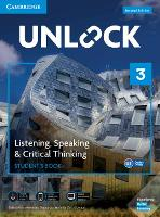 Unlock: Unlock Level 3 Listening, Speaking & Critical Student's Book, Mob App and Online Workbook w/ Downloadable Audio and Video
