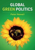 Global Green Politics (Paperback)