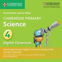 Cambridge Primary Science: Cambridge Primary Science Stage 4 Cambridge Elevate Digital Classroom Access Card (1 Year) (Digital product license key)