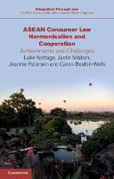 ASEAN Consumer Law Harmonisation and Cooperation: Achievements and Challenges - Integration through Law:The Role of Law and the Rule of Law in ASEAN Integration (Paperback)