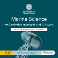 Cambridge International AS & A Level Marine Science Digital Teacher's Resource Access Card (Digital product license key)
