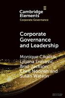 Corporate Governance and Leadership: The Board as the Nexus of Leadership-in-Governance - Elements in Corporate Governance (Paperback)