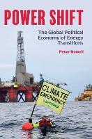 Power Shift: The Global Political Economy of Energy Transitions (Hardback)