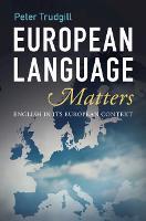European Language Matters: English in Its European Context (Hardback)