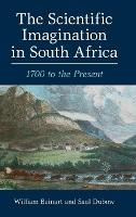 The Scientific Imagination in South Africa: 1700 to the Present (Hardback)