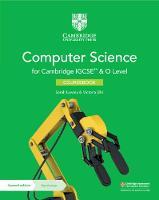 Cambridge IGCSE (TM) and O Level Computer Science Coursebook with Digital Access (2 Years) - Cambridge International IGCSE